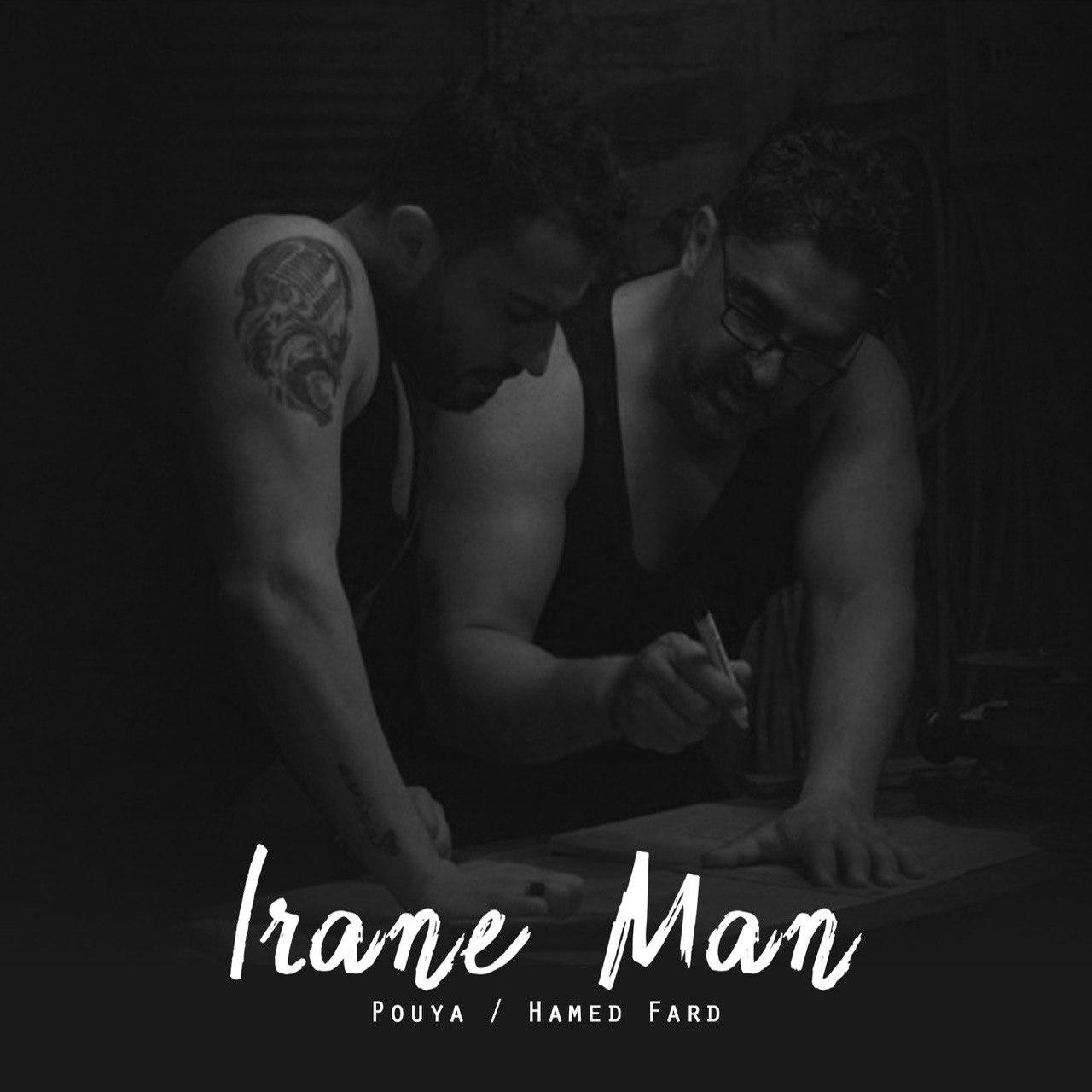 Irane Man (Ft Pouya)