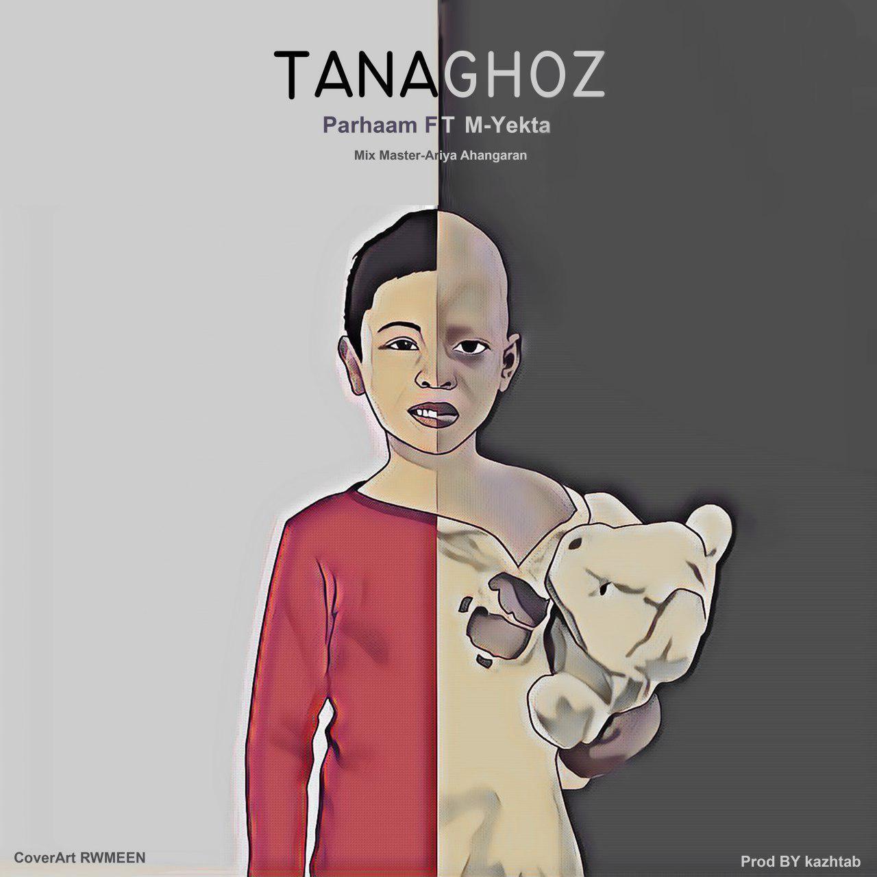 Tanaghoz (Ft Parham)