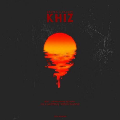 Khiz (Ft Sajadii)