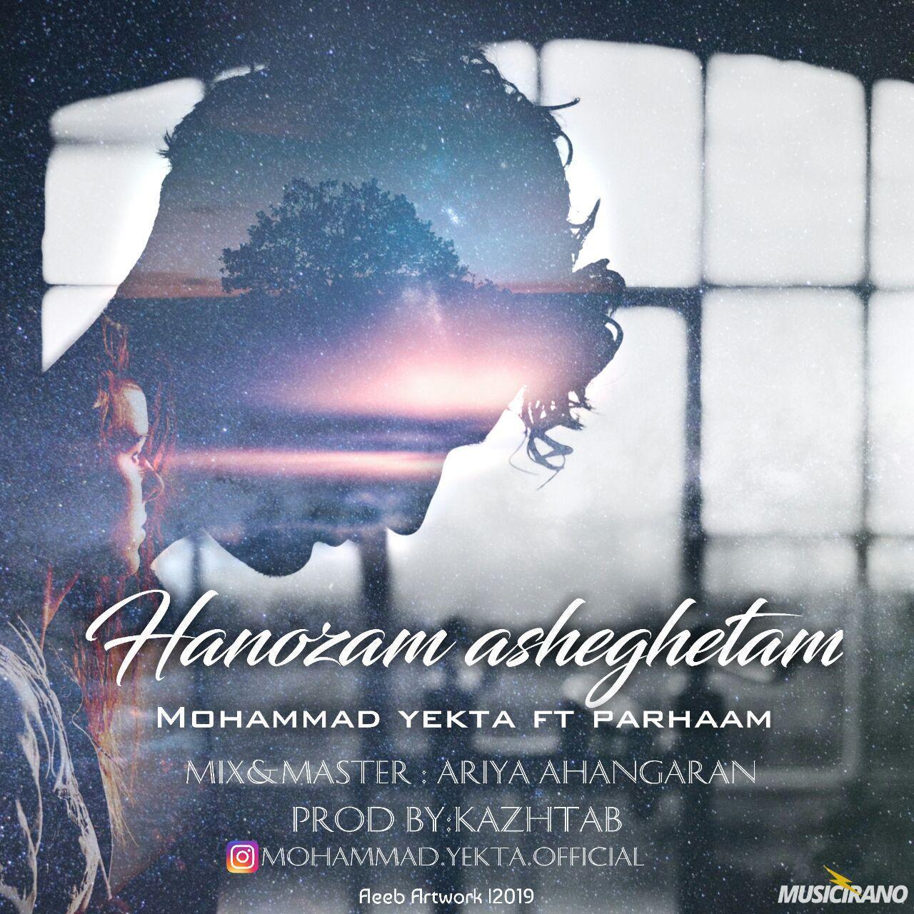 Hanoozam Asheghetam (Ft Parhaam)